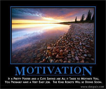 в поисках мотивации..